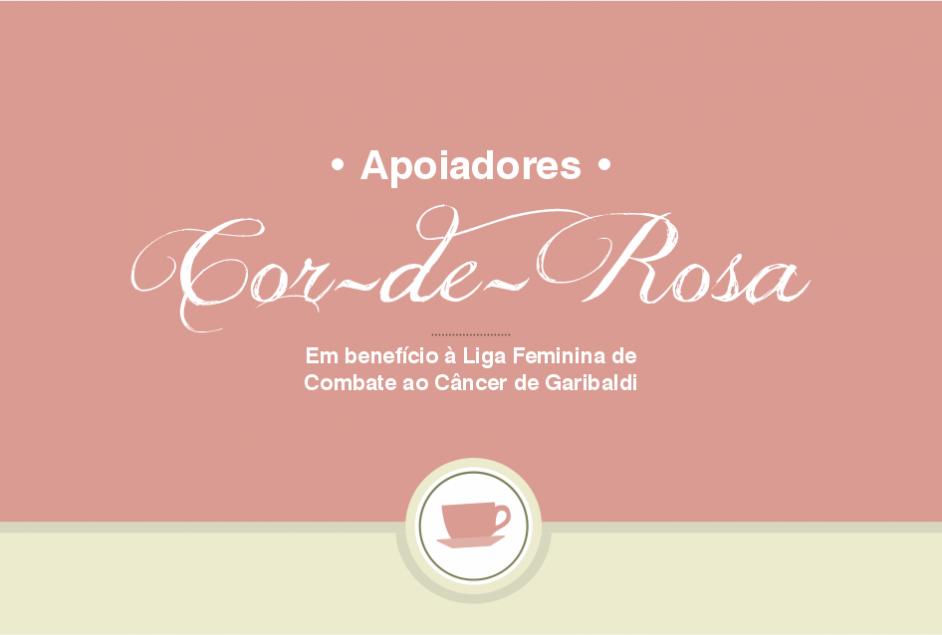 """""""Apoiadores Cor-de-Rosa"""" em benefício à Liga Feminina de Combate ao Câncer"""