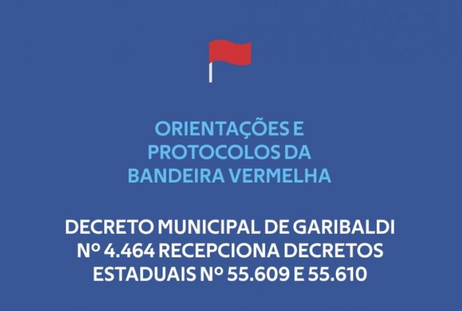 Vigência da Bandeira Vermelha: Garibaldi recepciona as normas do Estado