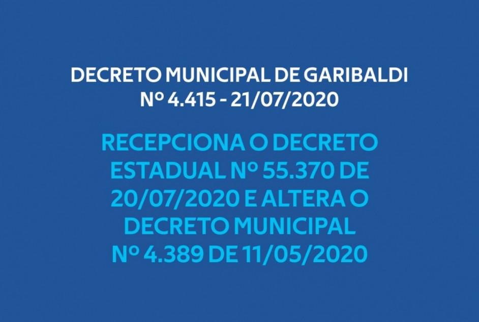 O Município de Garibaldi publica Decreto nº 4.415, recepcionando Decreto Estadual nº 55.370