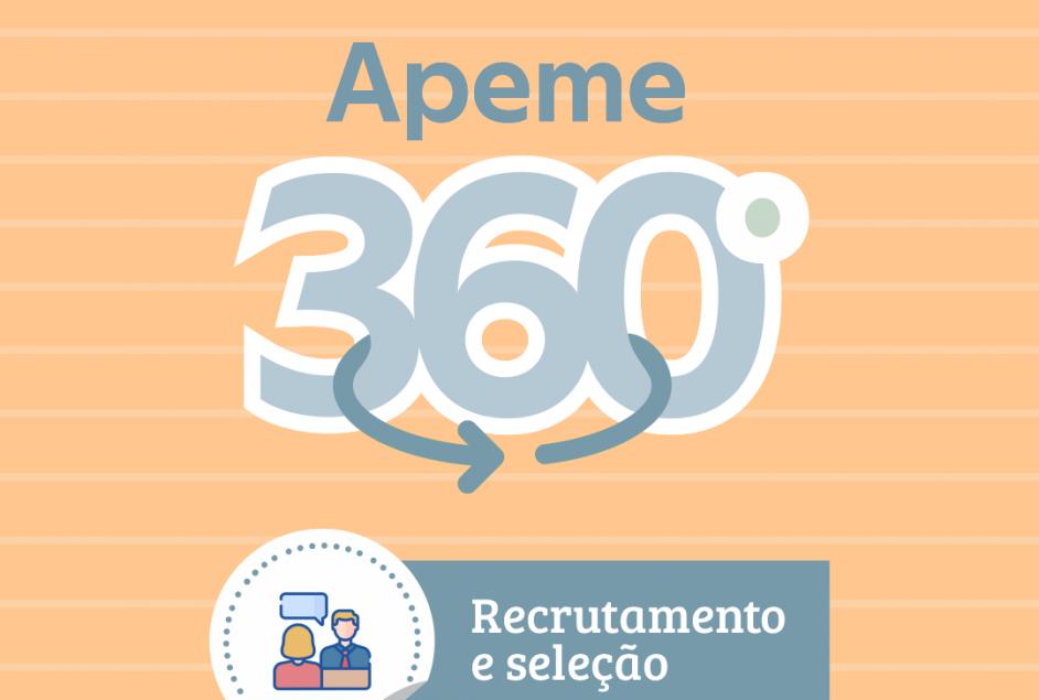 Associados Apeme podem usufruir de assessoria gratuita em Recrutamento e Seleção